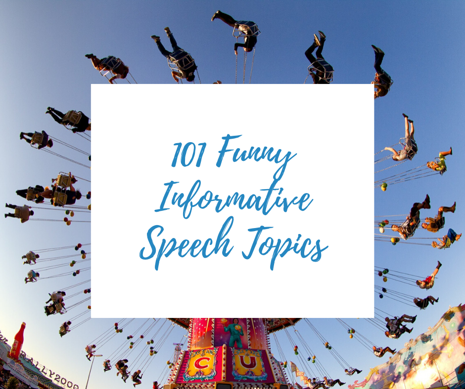 funny informative speech topics