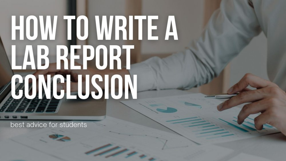 How To Write A Lab Report Conclusion