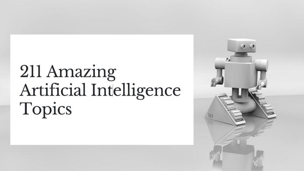 Artificial Intelligence Topics
