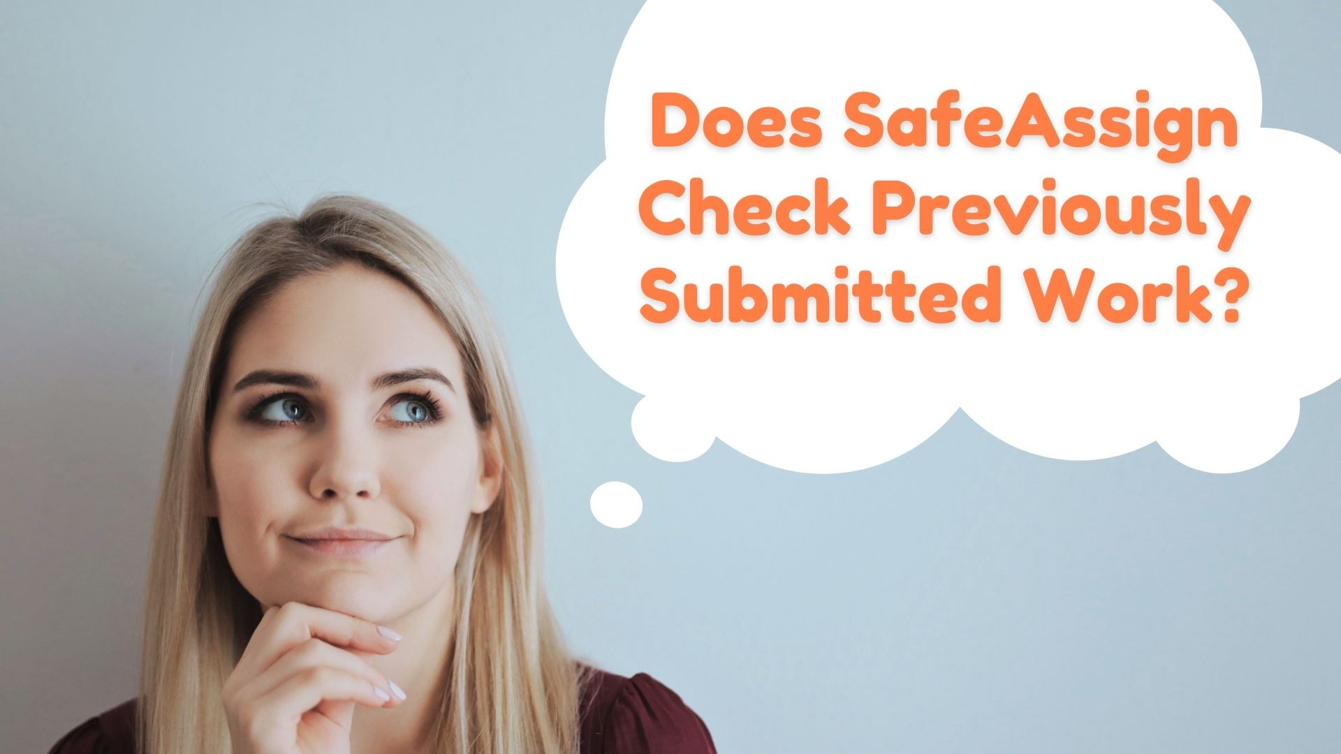 does safeassign check previously submitted work