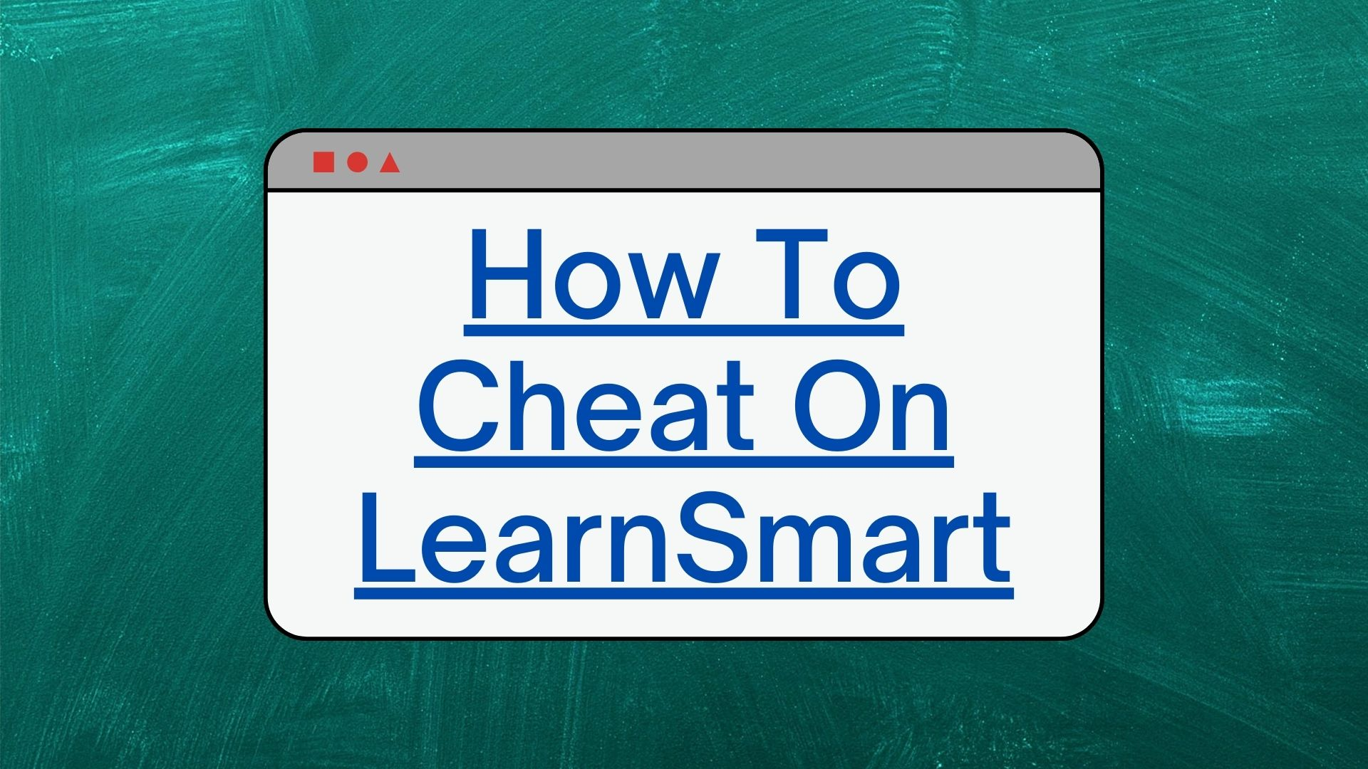 how to cheat on learnsmart